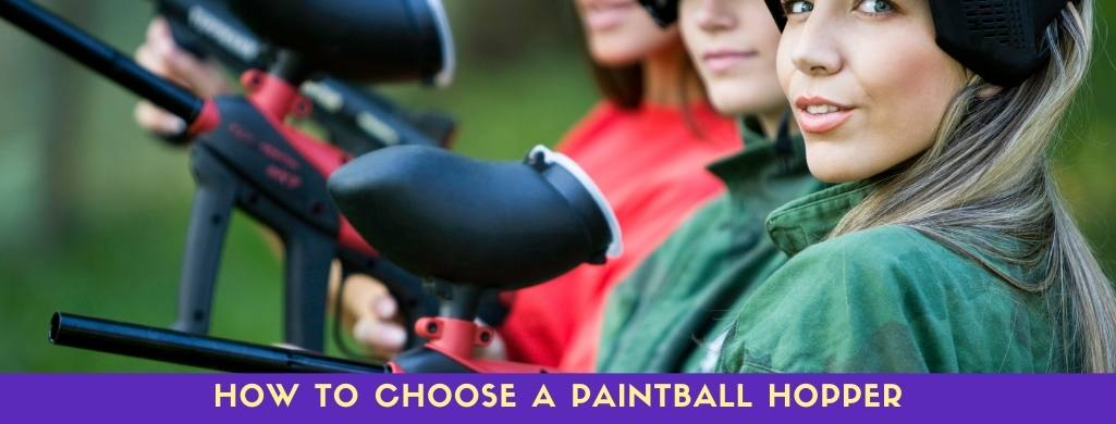 how to choose a paintball hopper