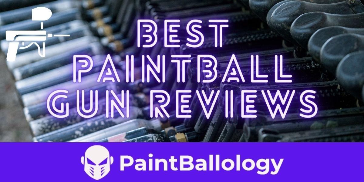 best paintball gun reviews of 2021