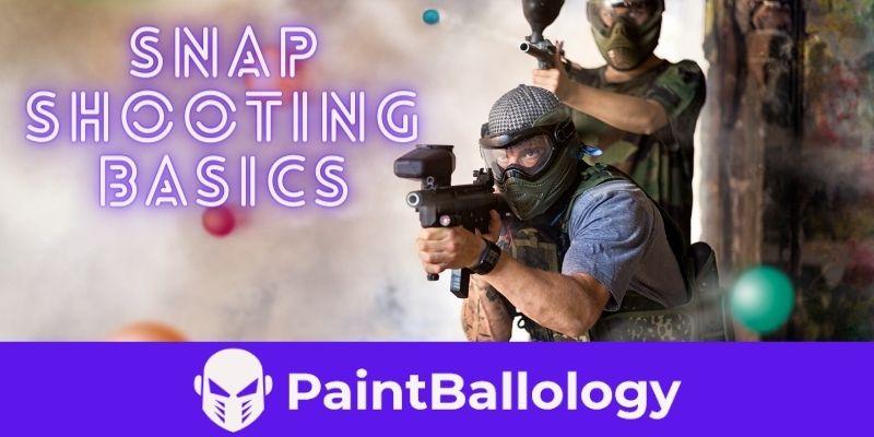 snap shooting basics
